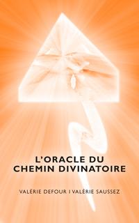 oracle chemin divinatoire valerie defour